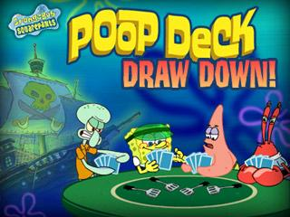 Poop Deck Draw Down
